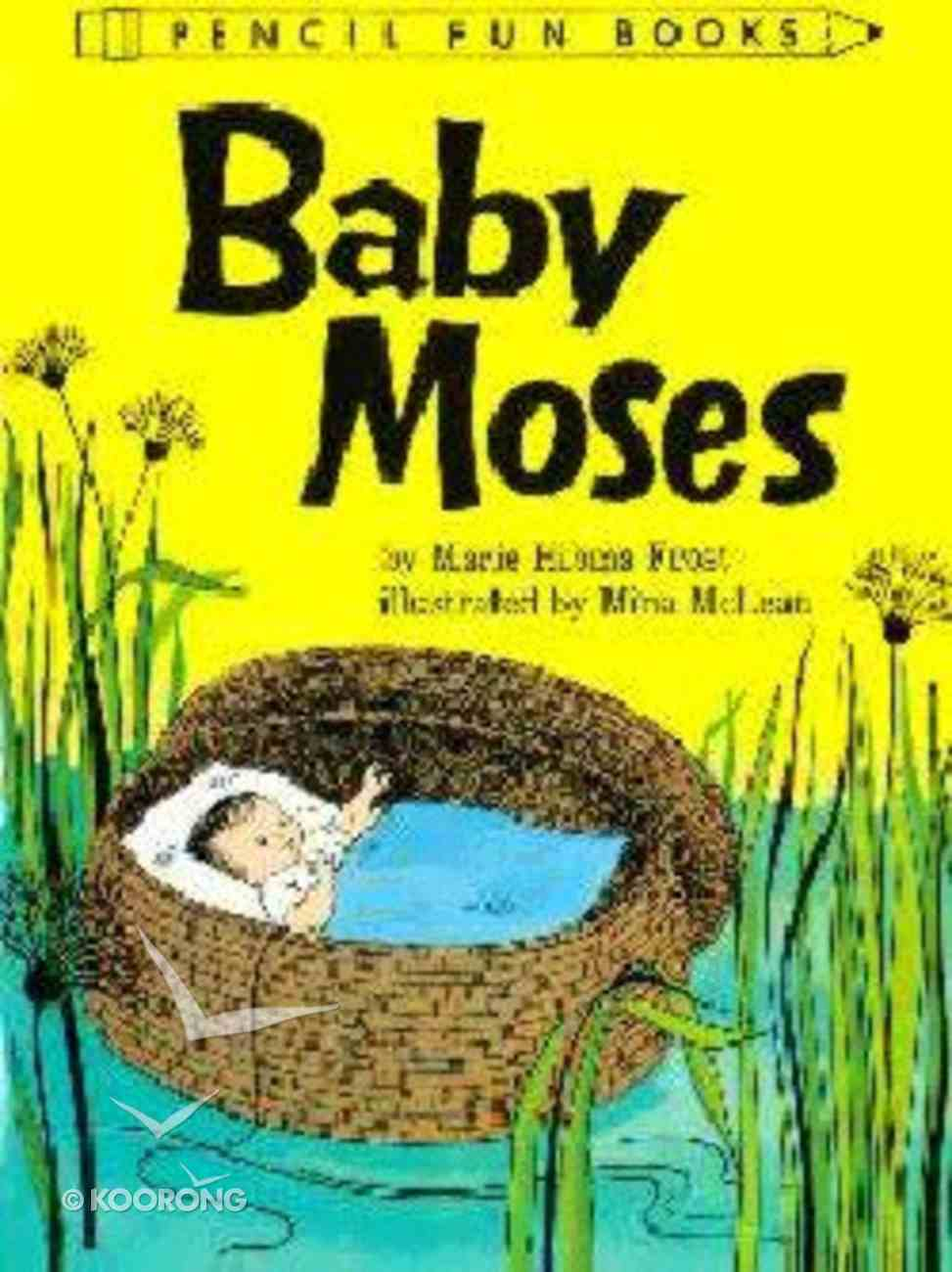 Baby Moses (Pencil Fun Books Series) Paperback