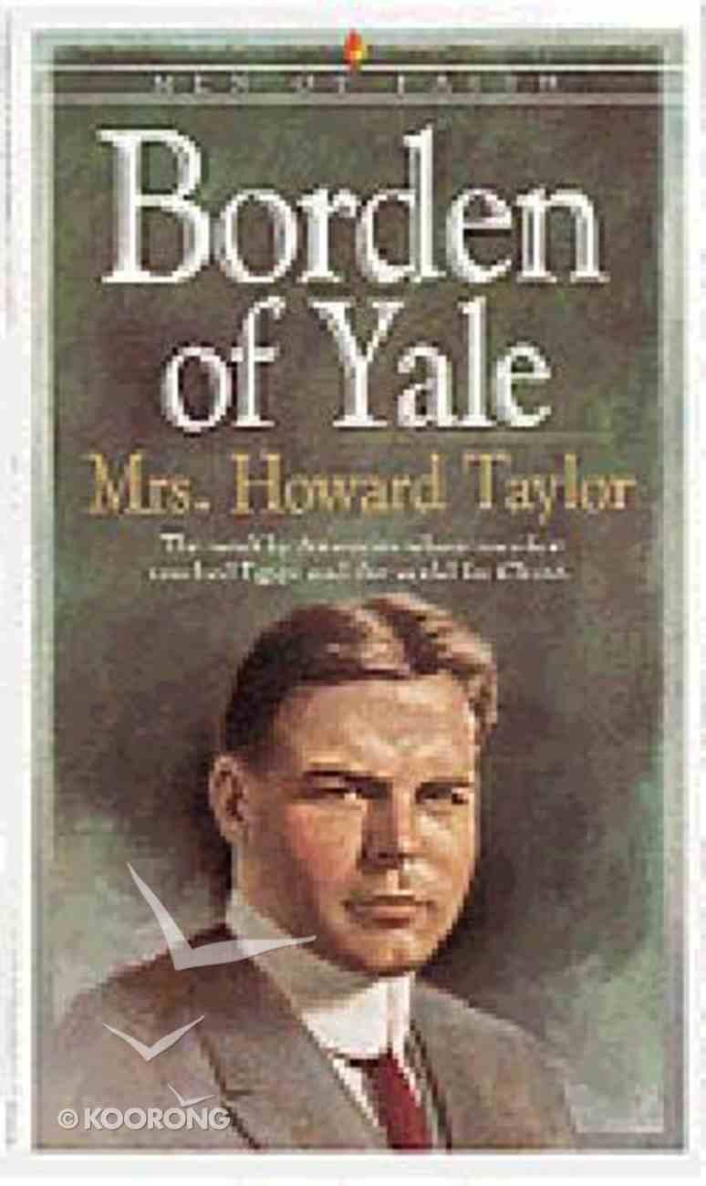Men of Faith: Borden of Yale Paperback