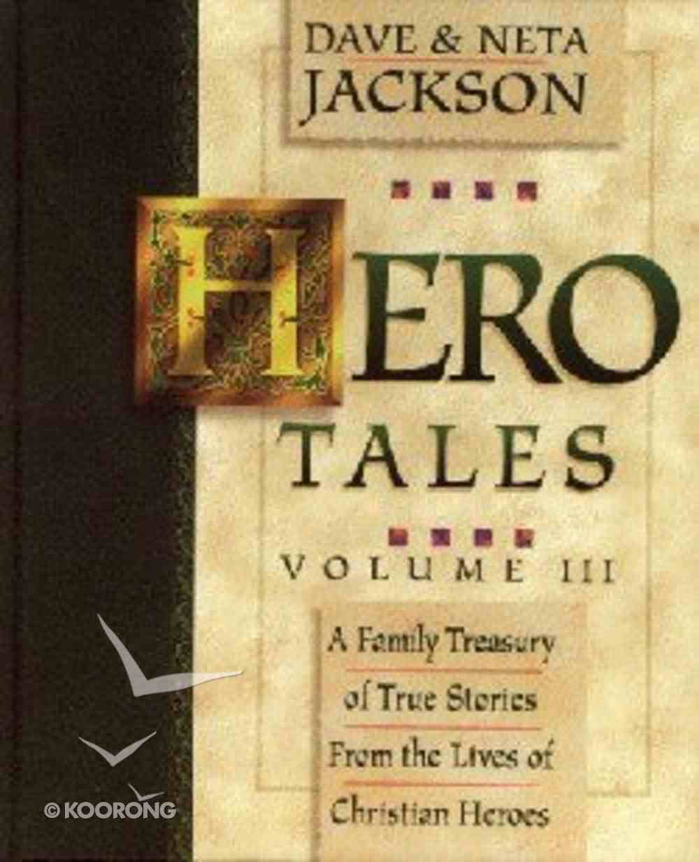 Hero Tales Volume 3 Hardback