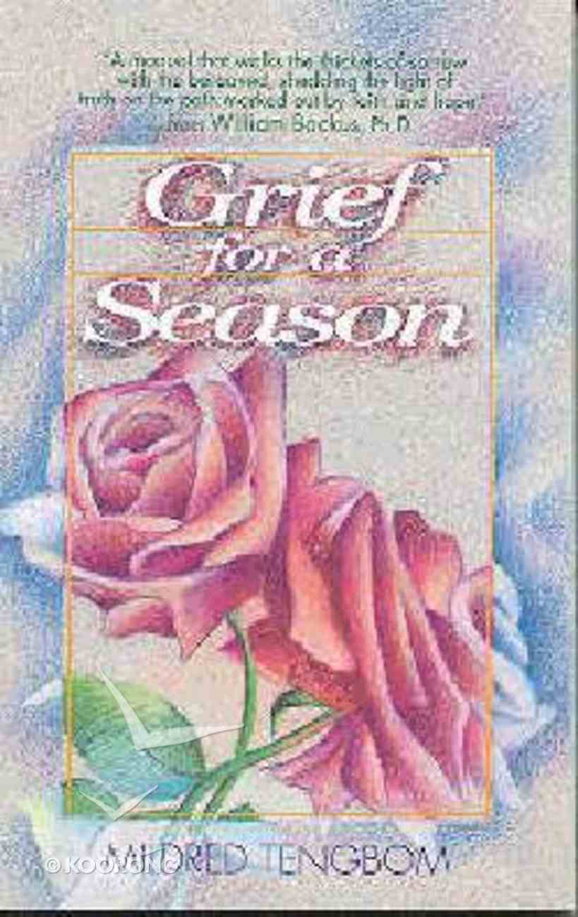 Grief For a Season Paperback