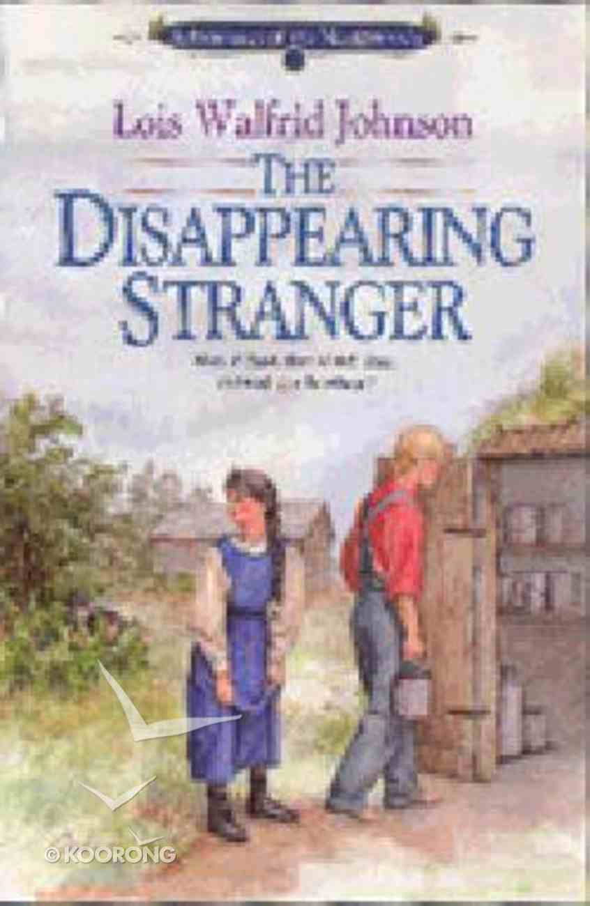 The Disappearing Stranger (#01 in Northwoods Series) Paperback