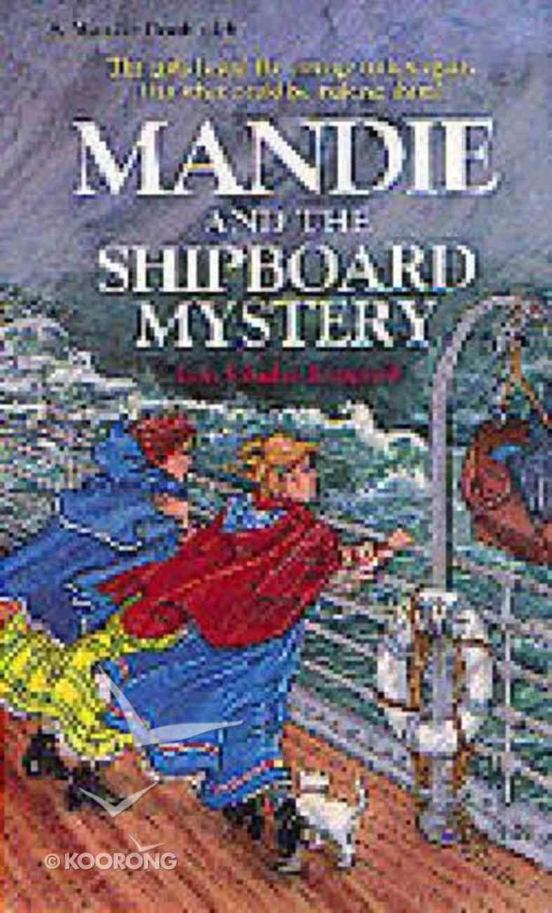 Shipboard Mystery (#14 in Mandie Series) Paperback
