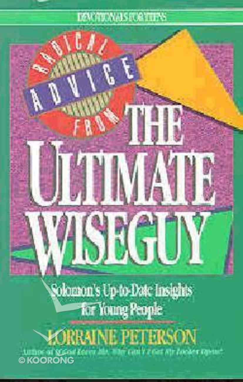 Radical Advice From the Ultimate Wiseguy Paperback