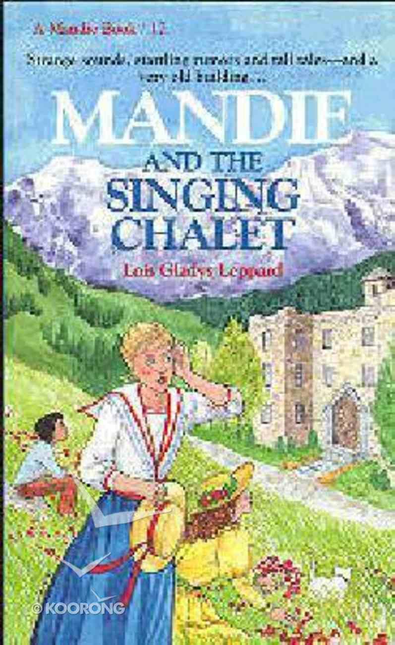 Singing Chalet (#17 in Mandie Series) Paperback
