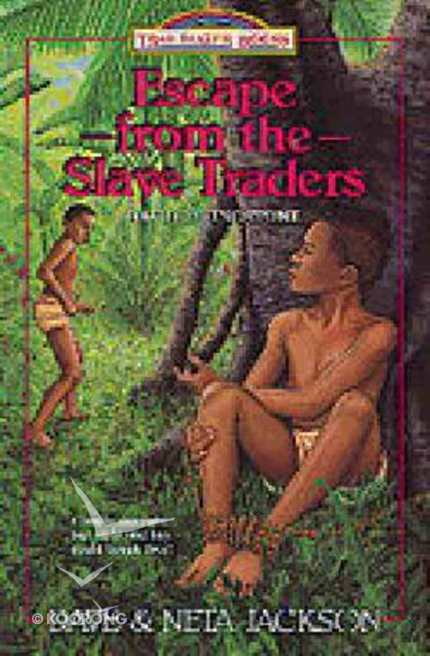 Escape From the Slave Traders (#05 in Trailblazer Series) Paperback
