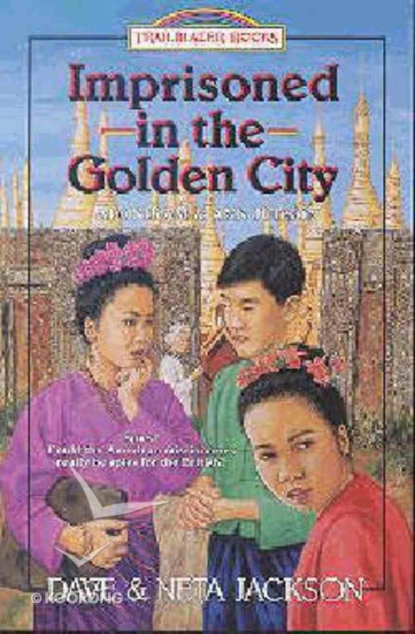 Imprisoned in the Golden City (#08 in Trailblazer Series) Paperback