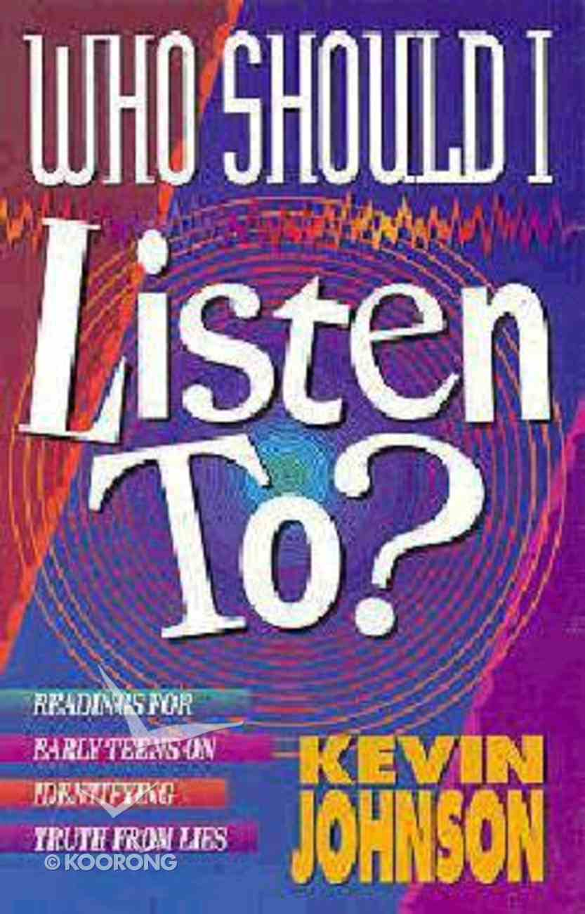 Who Should I Listen To? Paperback