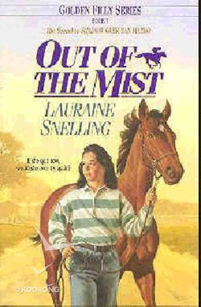 Out of the Mist (#07 in Golden Filly Series) Paperback