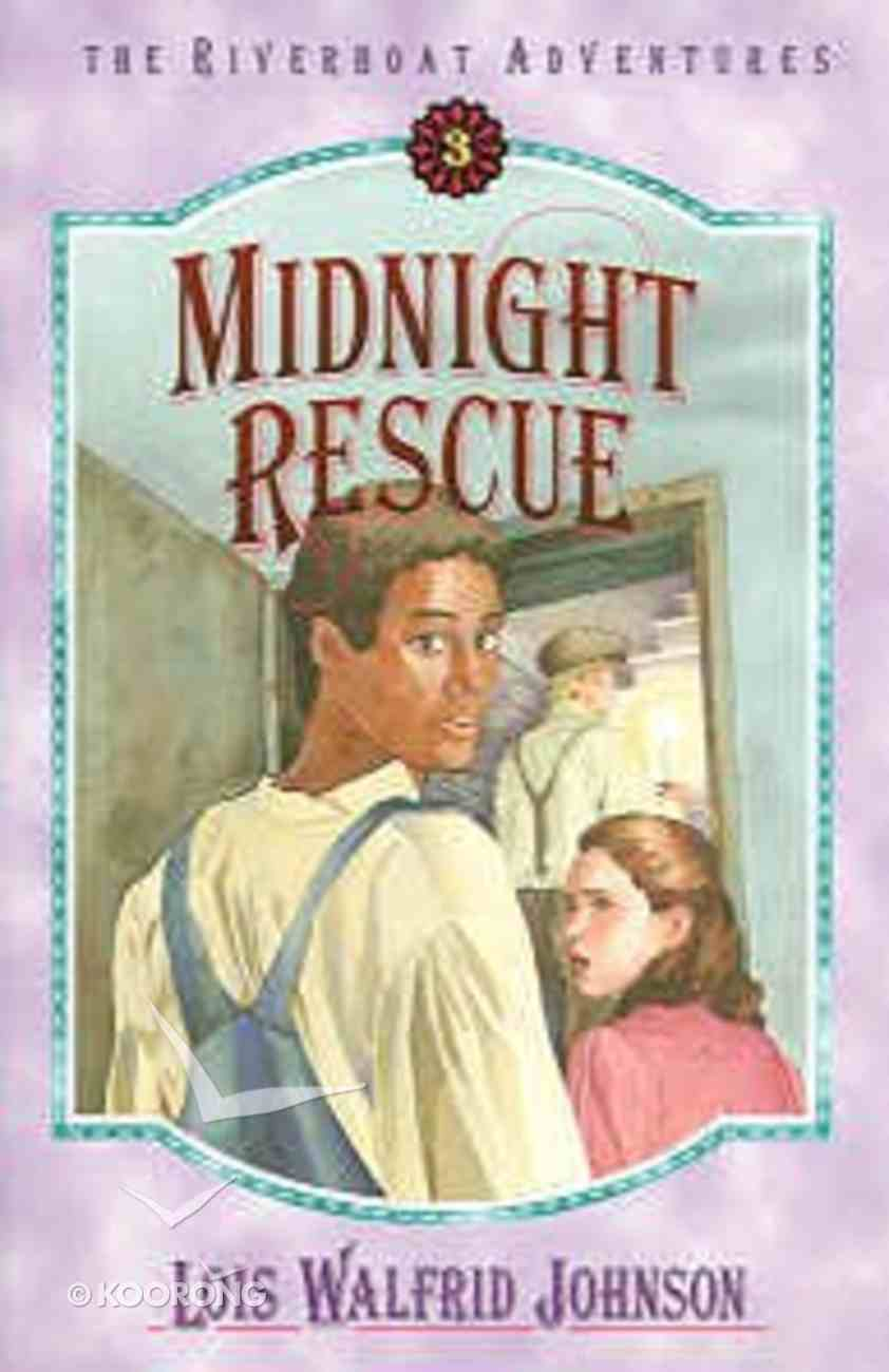 The Midnight Rescue (#03 in Riverboat Adventures Series) Paperback