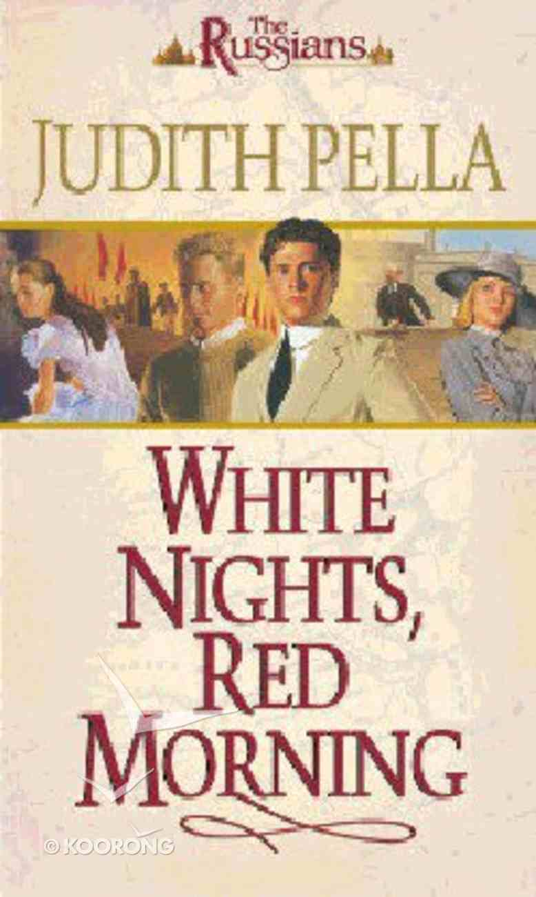 White Nights, Red Morning (#06 in Russians Series) Paperback