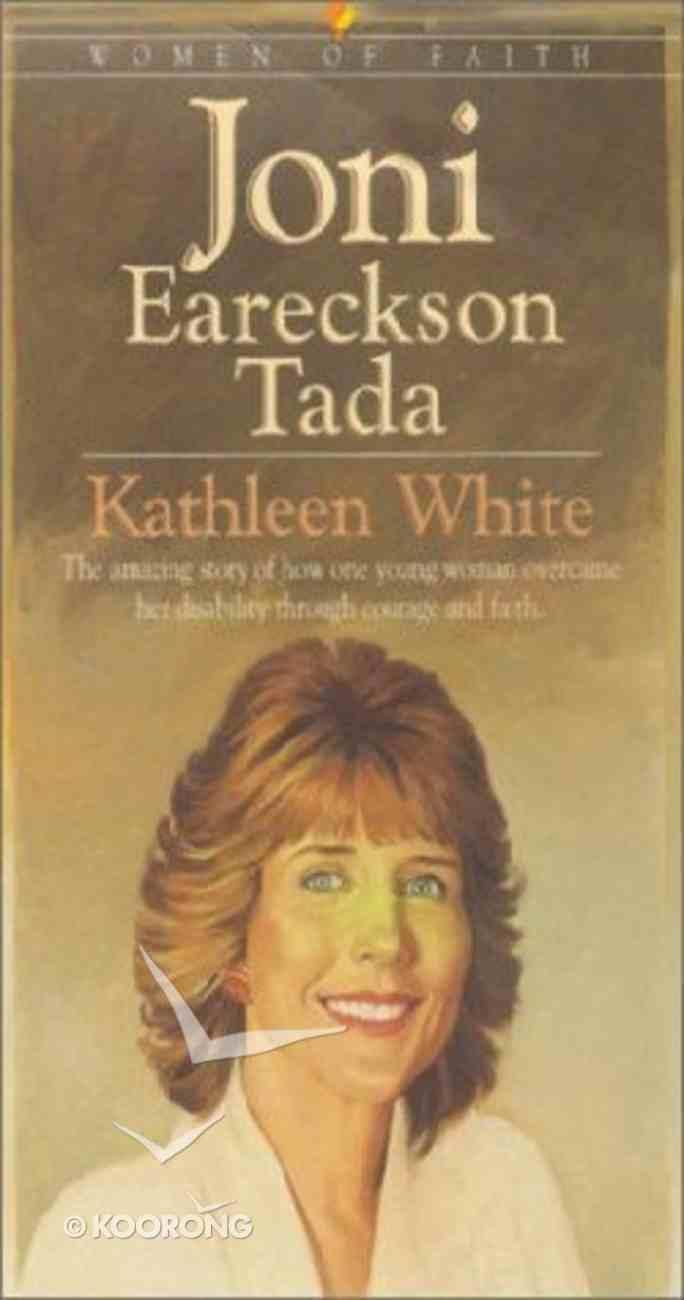 Joni Eareckson Tada (Bethany Women Of Faith Series) Paperback