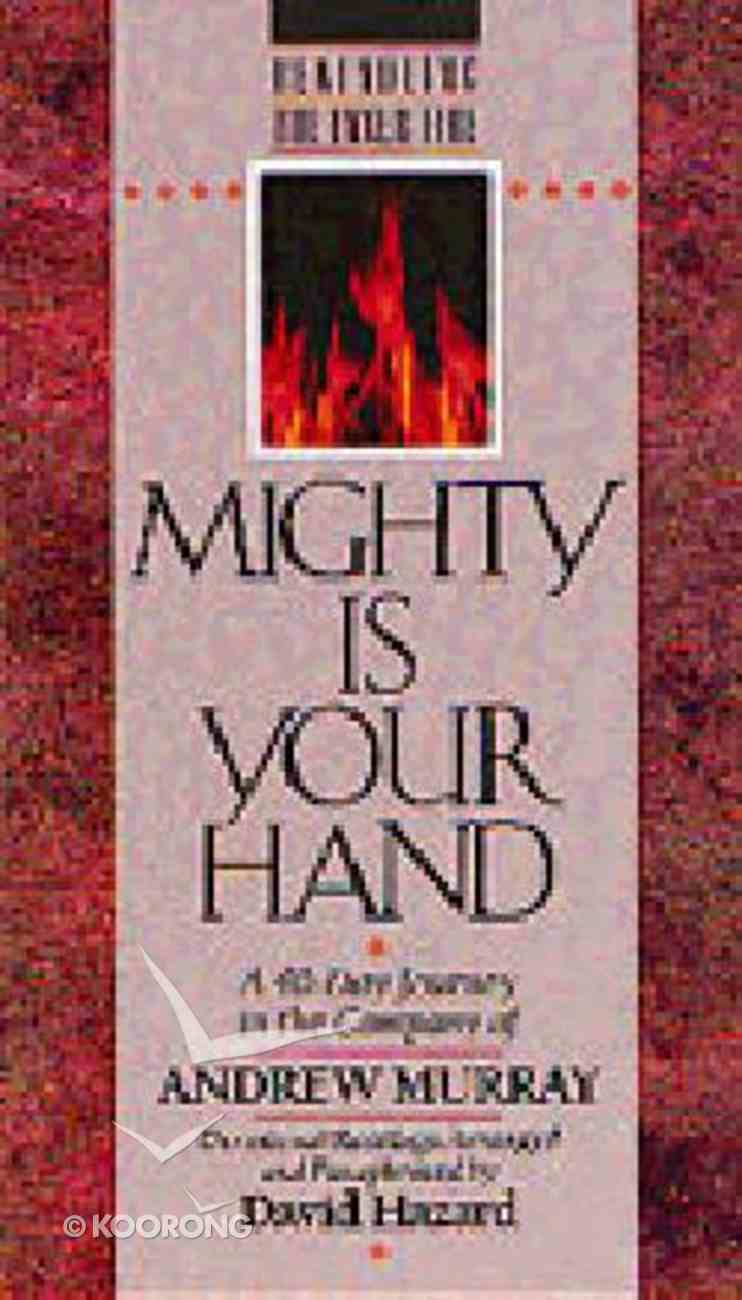 Mighty is Your Hand Paperback