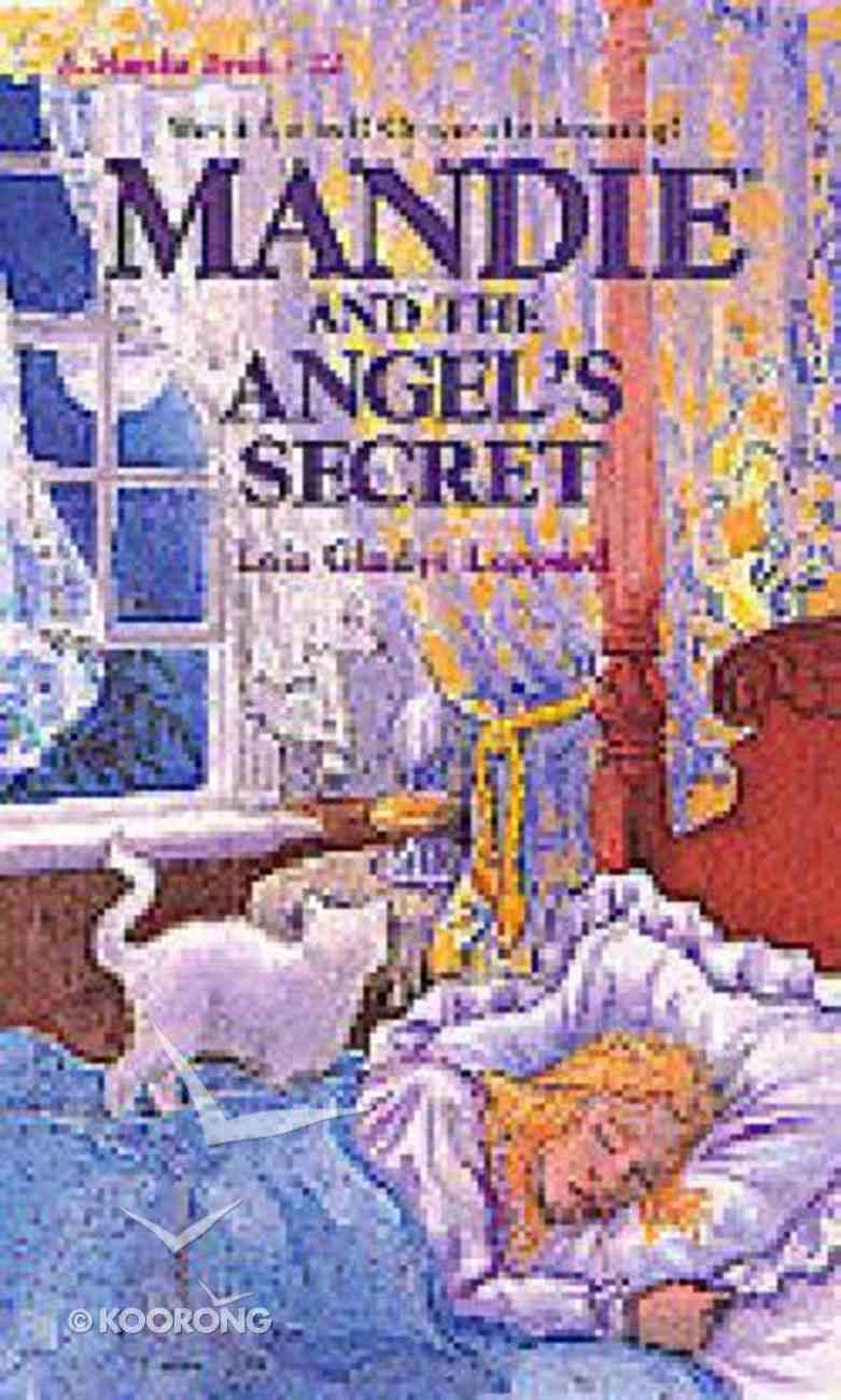 Angel's Secret (#22 in Mandie Series) Paperback
