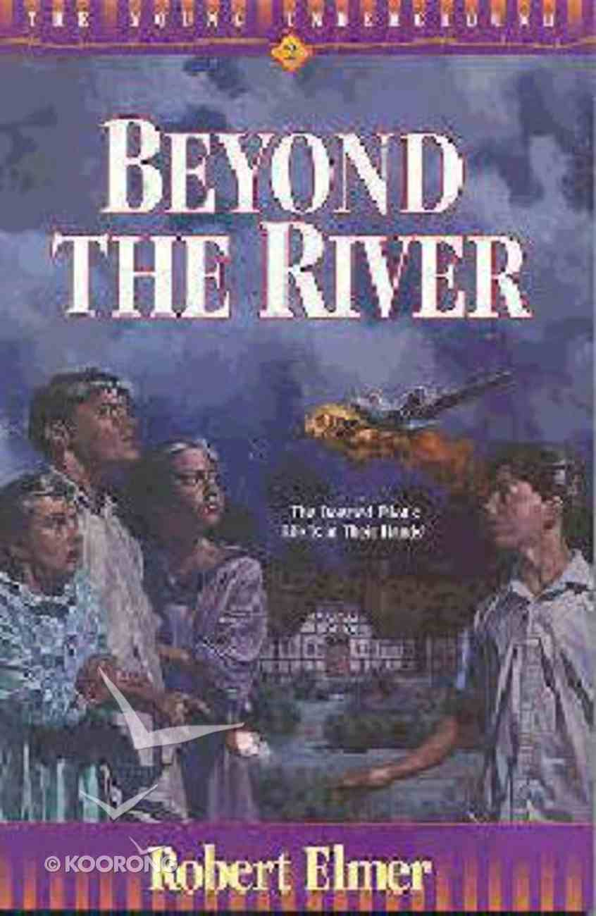 Beyond the River (#02 in Young Underground Series) Paperback
