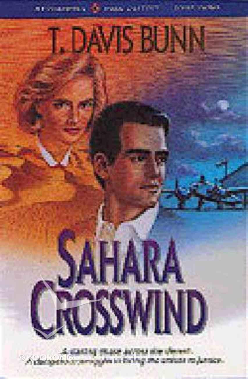 Sahara Crosswind (#03 in Rendezvous With Destiny Series) Paperback