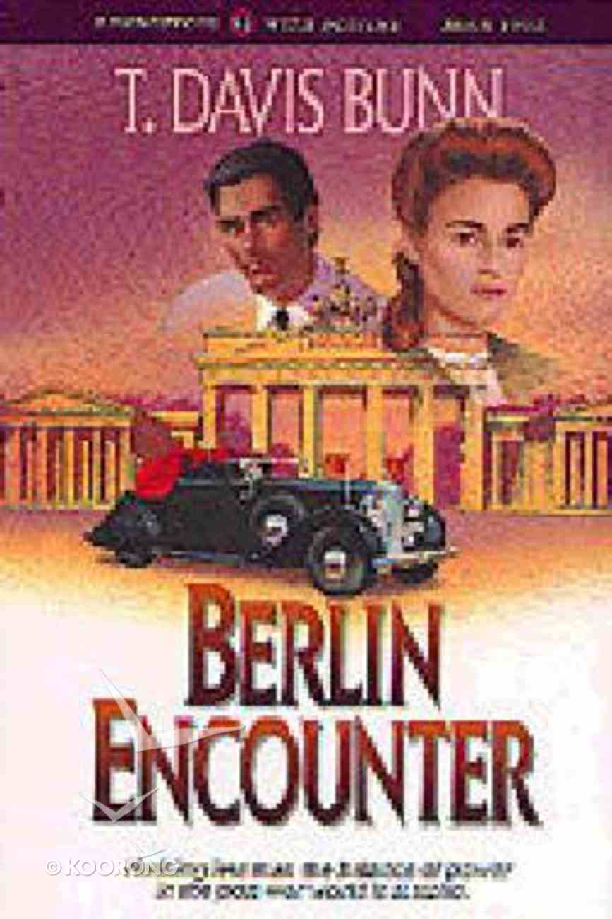 Berlin Encounter (#04 in Rendezvous With Destiny Series) Paperback