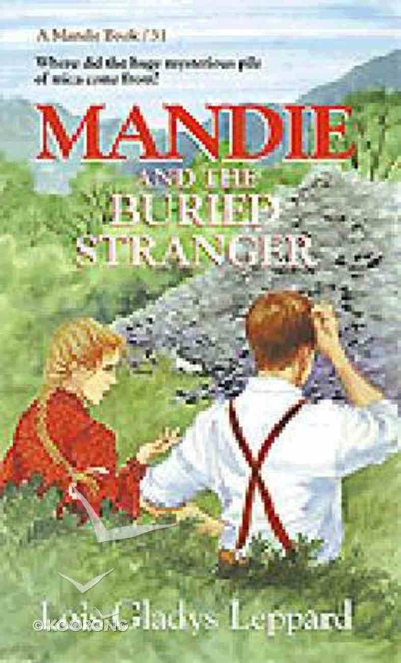 Buried Stranger (#31 in Mandie Series) Paperback