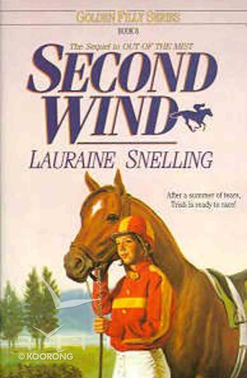 Second Wind (#08 in Golden Filly Series) Paperback