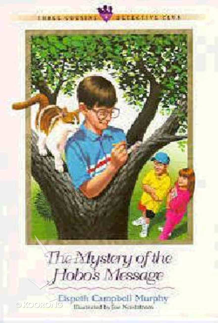 Mystery of the Hobo's Message (#05 in Three Cousins Dc Series) Paperback