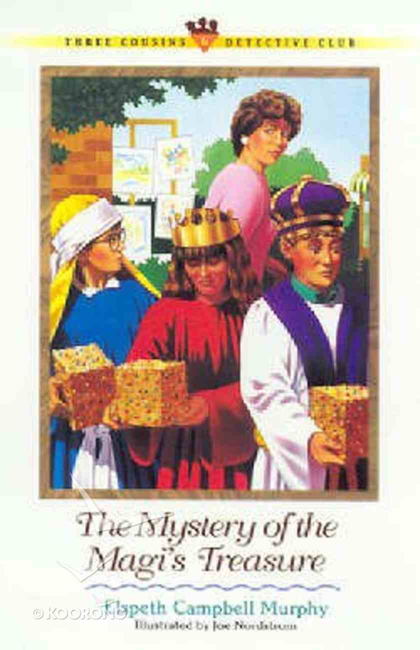 Mystery of the Magi's Treasure (#06 in Three Cousins Dc Series) Paperback