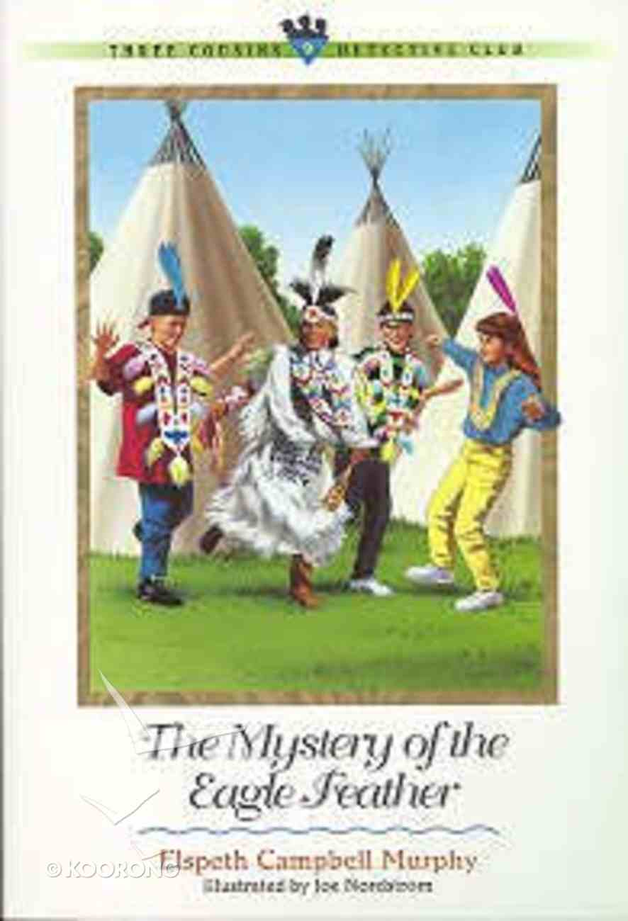 Mystery of the Eagle Feather (#09 in Three Cousins Dc Series) Paperback