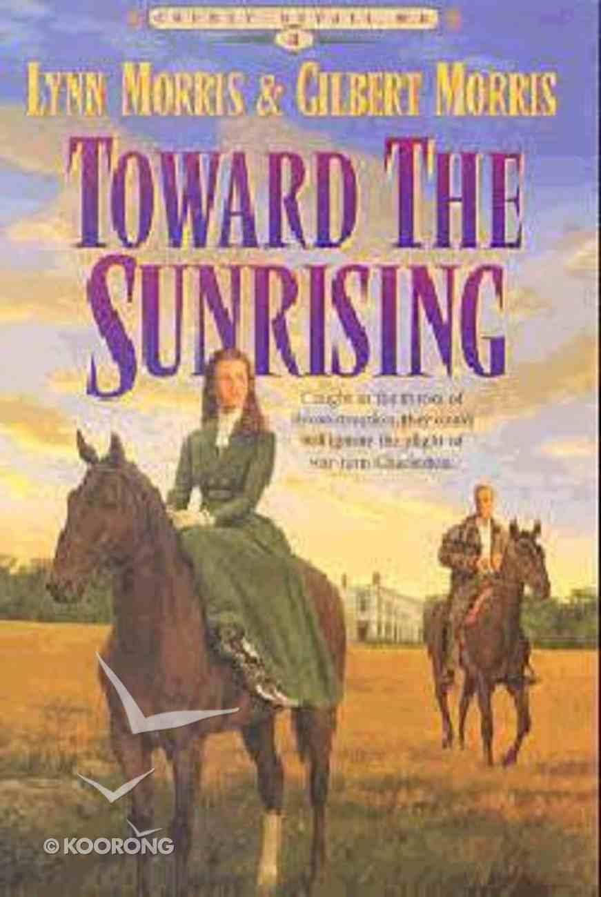 Toward the Sunrising (#04 in Cheney Duvall Series) Paperback