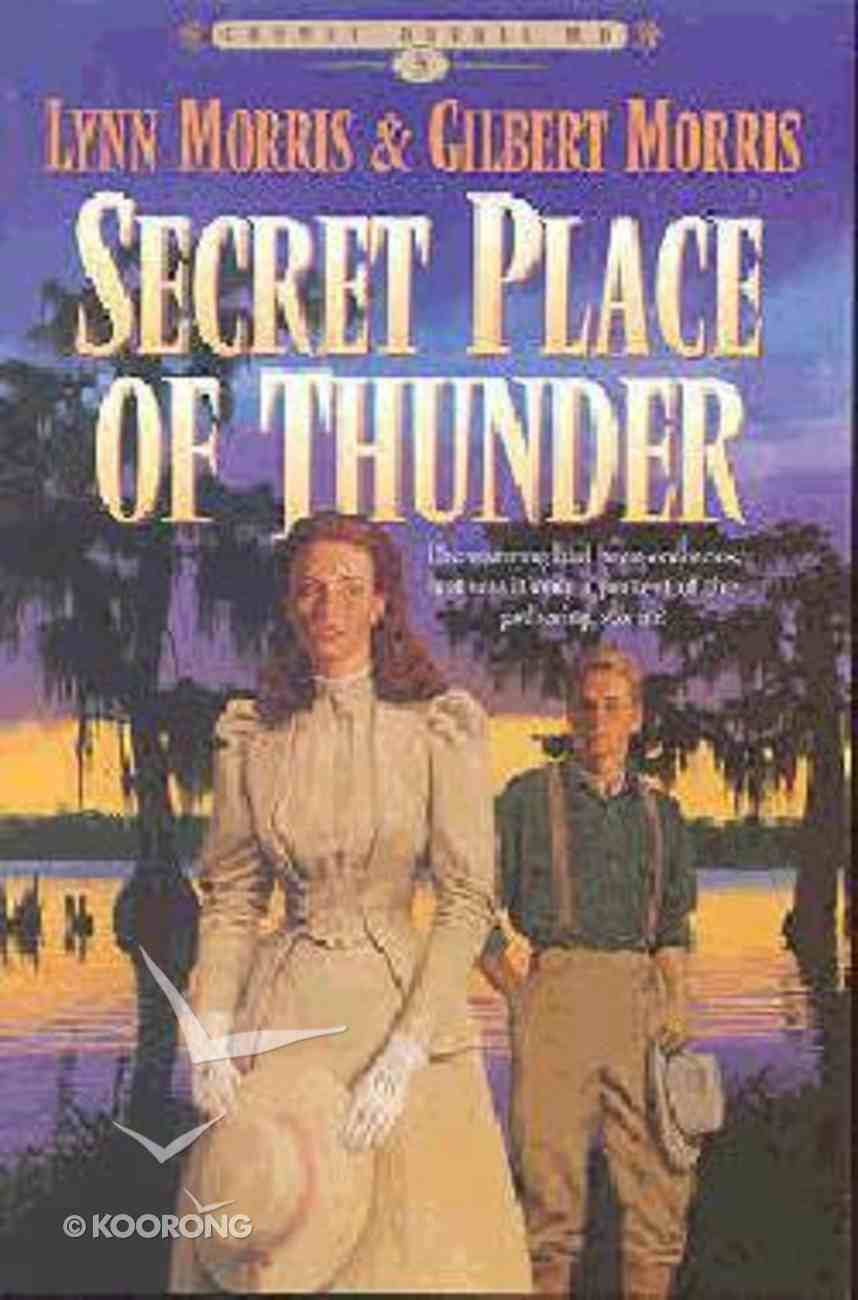 Secret Place of Thunder (#05 in Cheney Duvall Series) Paperback