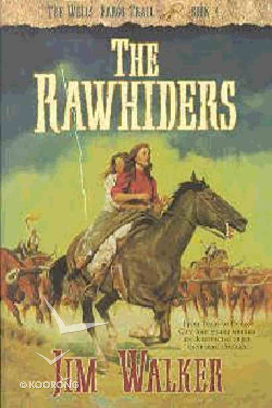 The Rawhiders (#04 in Wells Fargo Trail Series) Paperback