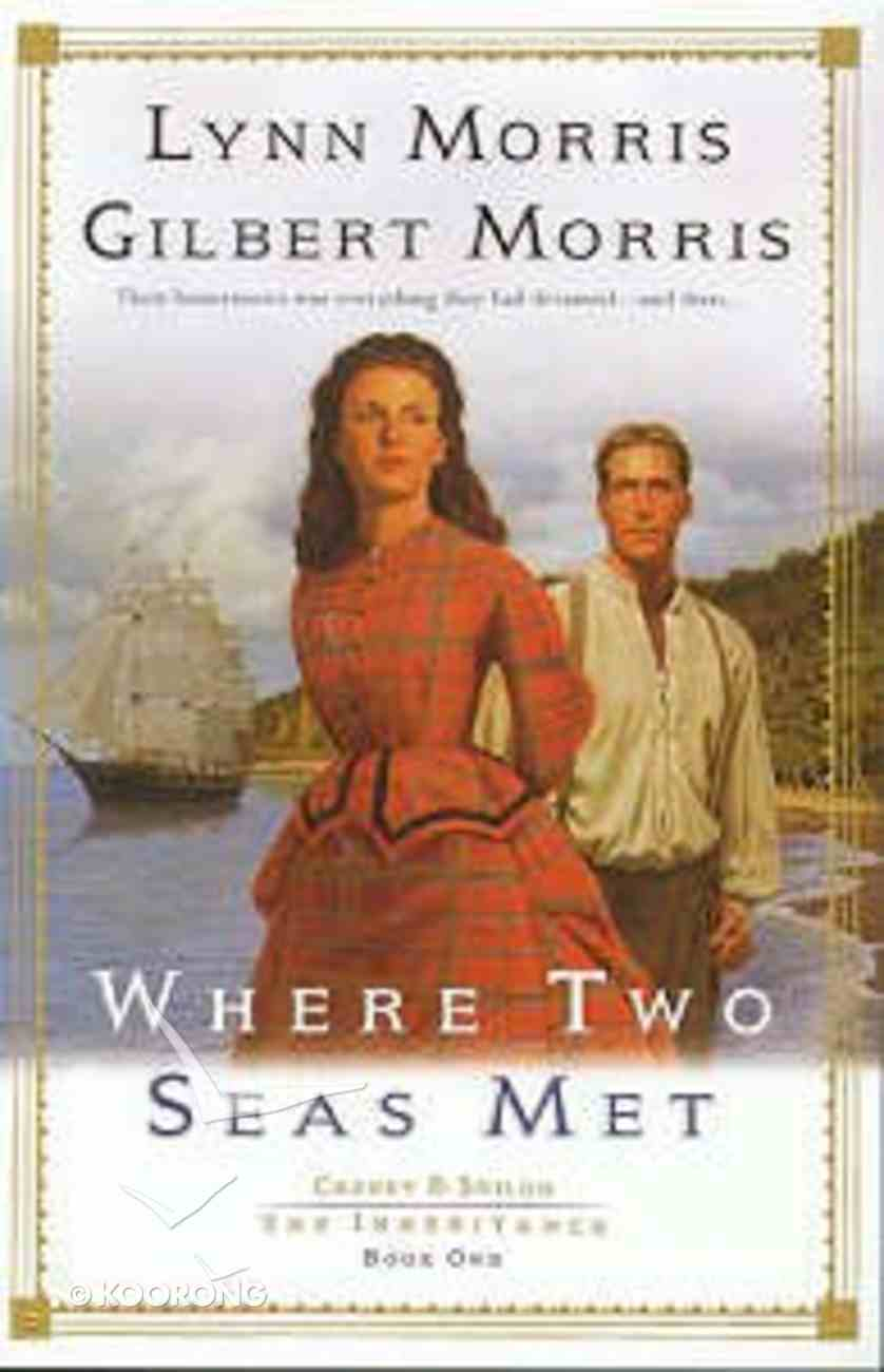 Where Two Seas Met (#01 in Cheney & Shiloh Series) Paperback
