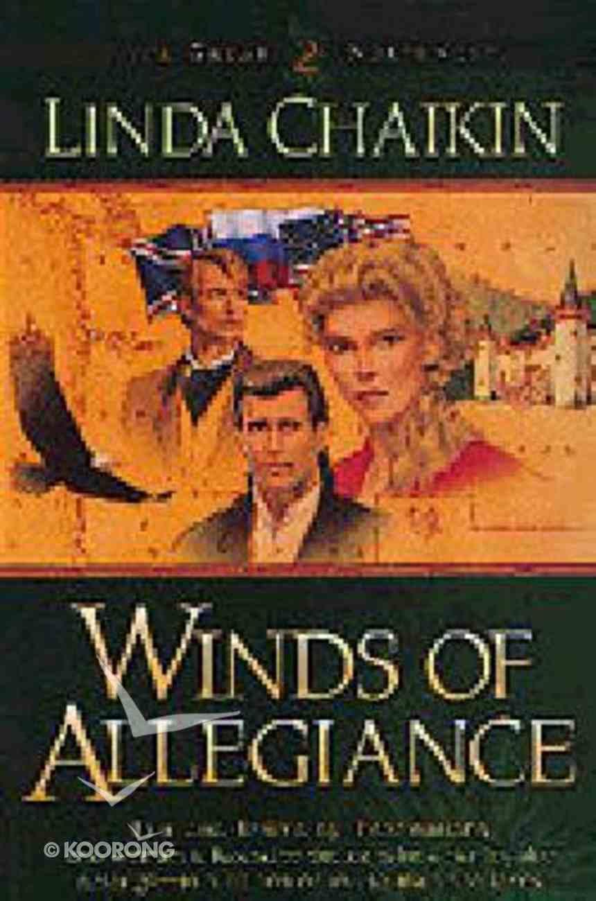Winds of Allegiance (#02 in Great Northwest Series) Paperback