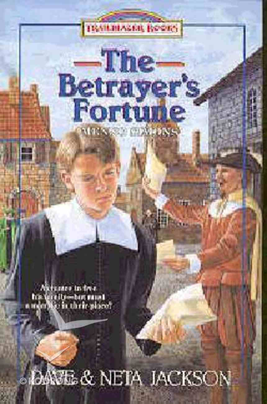 The Betrayer's Fortune (#14 in Trailblazer Series) Paperback