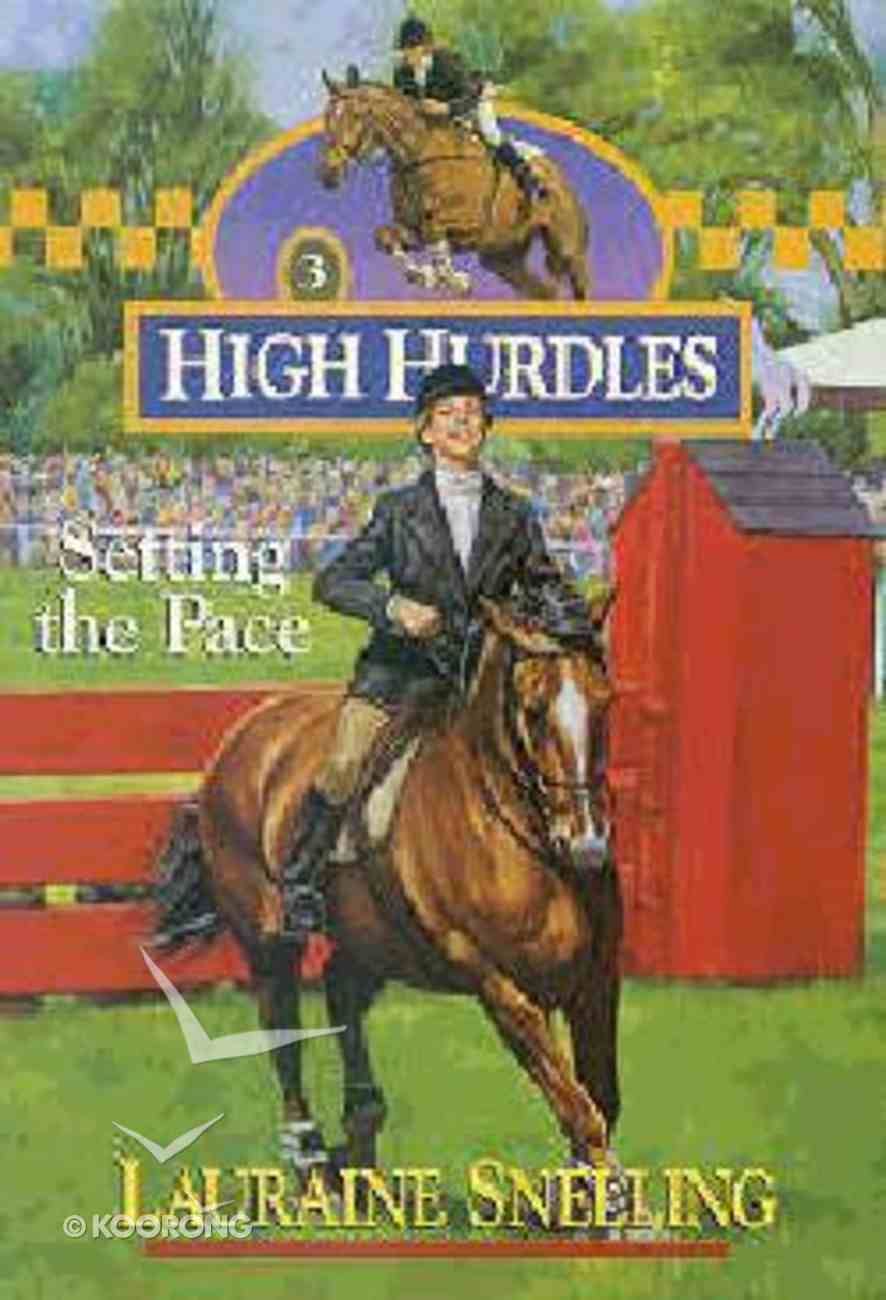 Setting the Pace (#03 in High Hurdles Series) Paperback