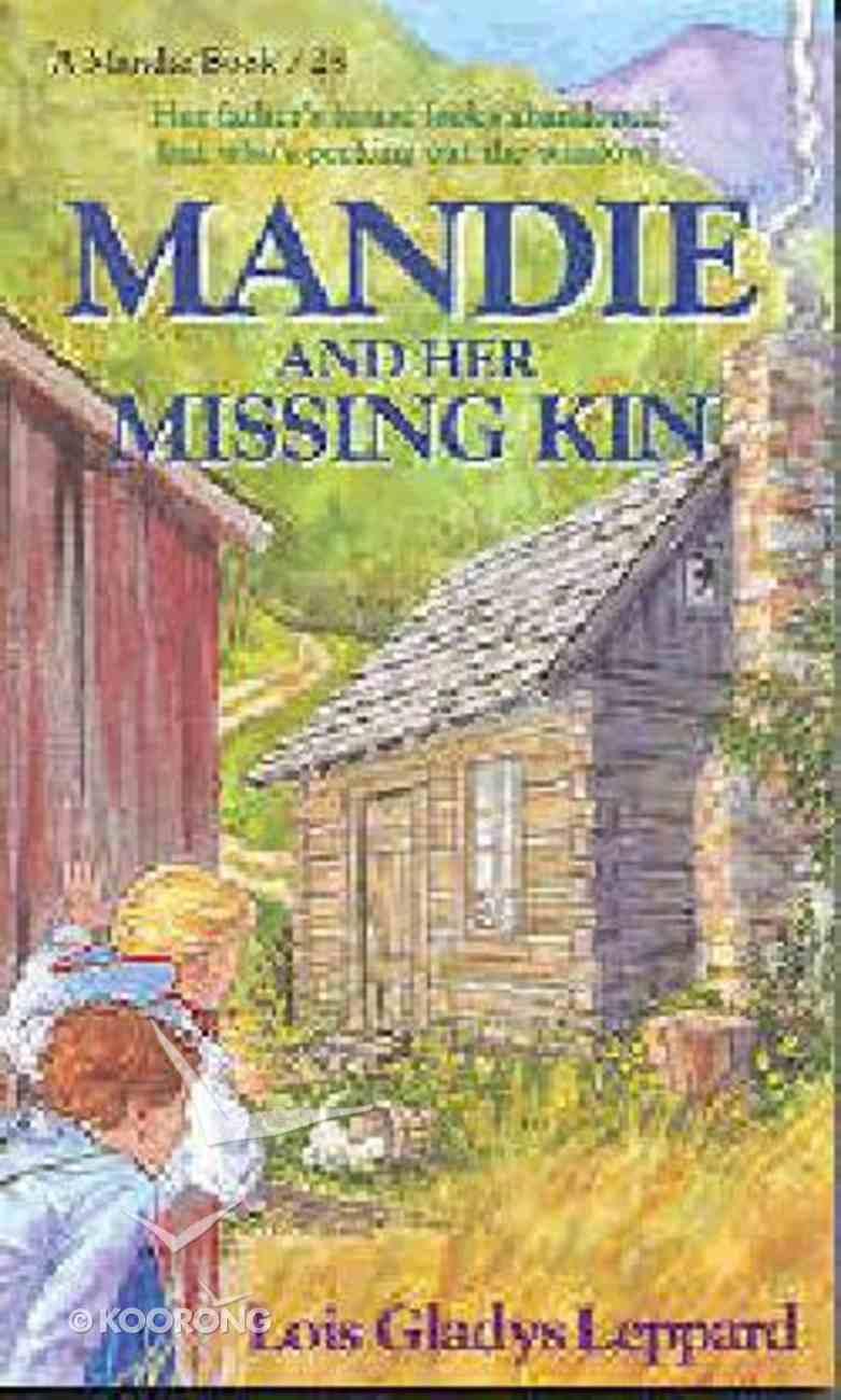 Her Missing Kin (#25 in Mandie Series) Paperback