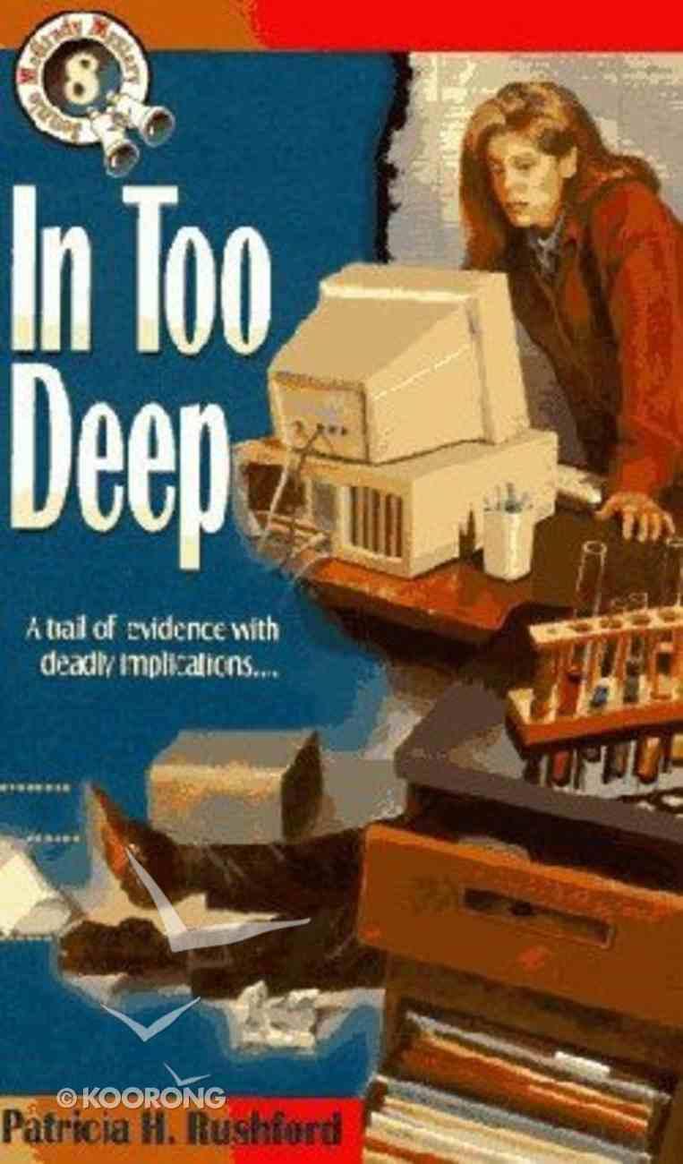 In Too Deep (#08 in Jennie Mcgrady Series) Paperback