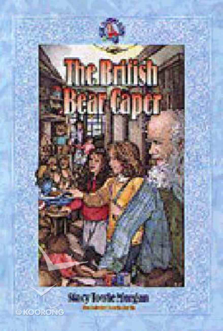British Bear Caper (#04 in Ruby Slippers School Series) Paperback