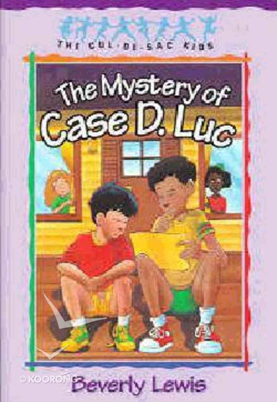 Mystery of Case D. Luc (#06 in Cul-de-sac Kids Series) Paperback