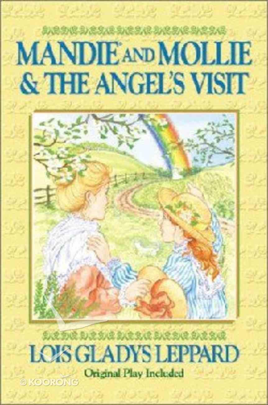 Mandie and Mollie & the Angel's Visit (Mandie Series) Paperback
