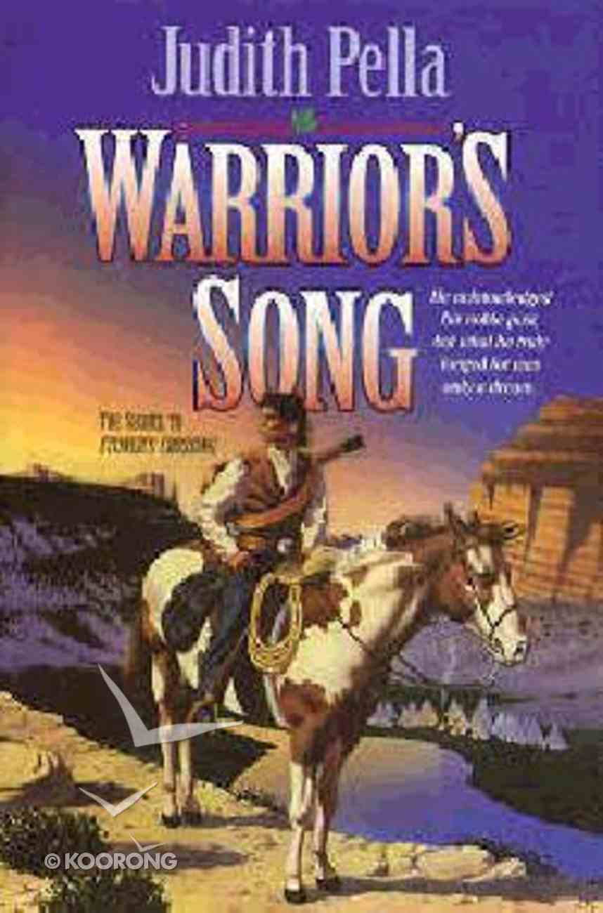 Warrior's Song (#03 in Lone Star Legacy Series) Paperback