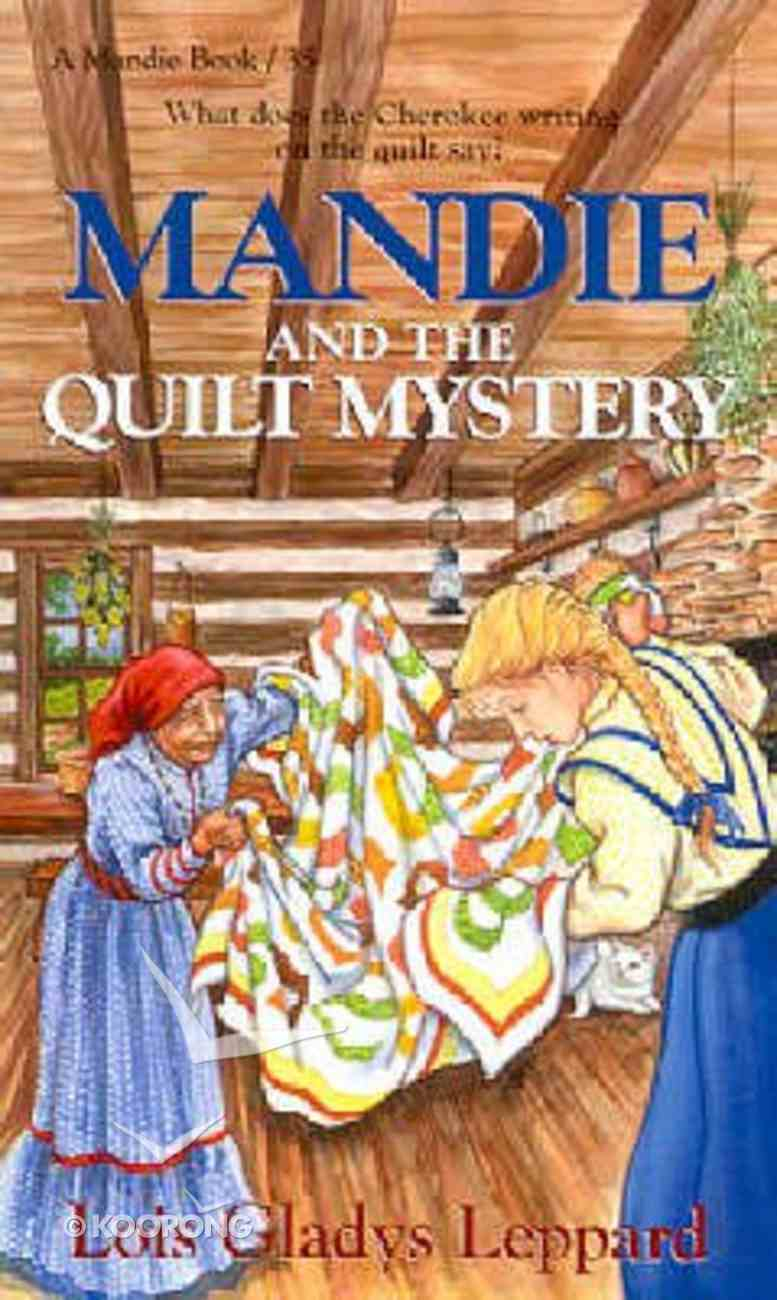 Mandie and the Quilt Mystery (#35 in Mandie Series) Mass Market