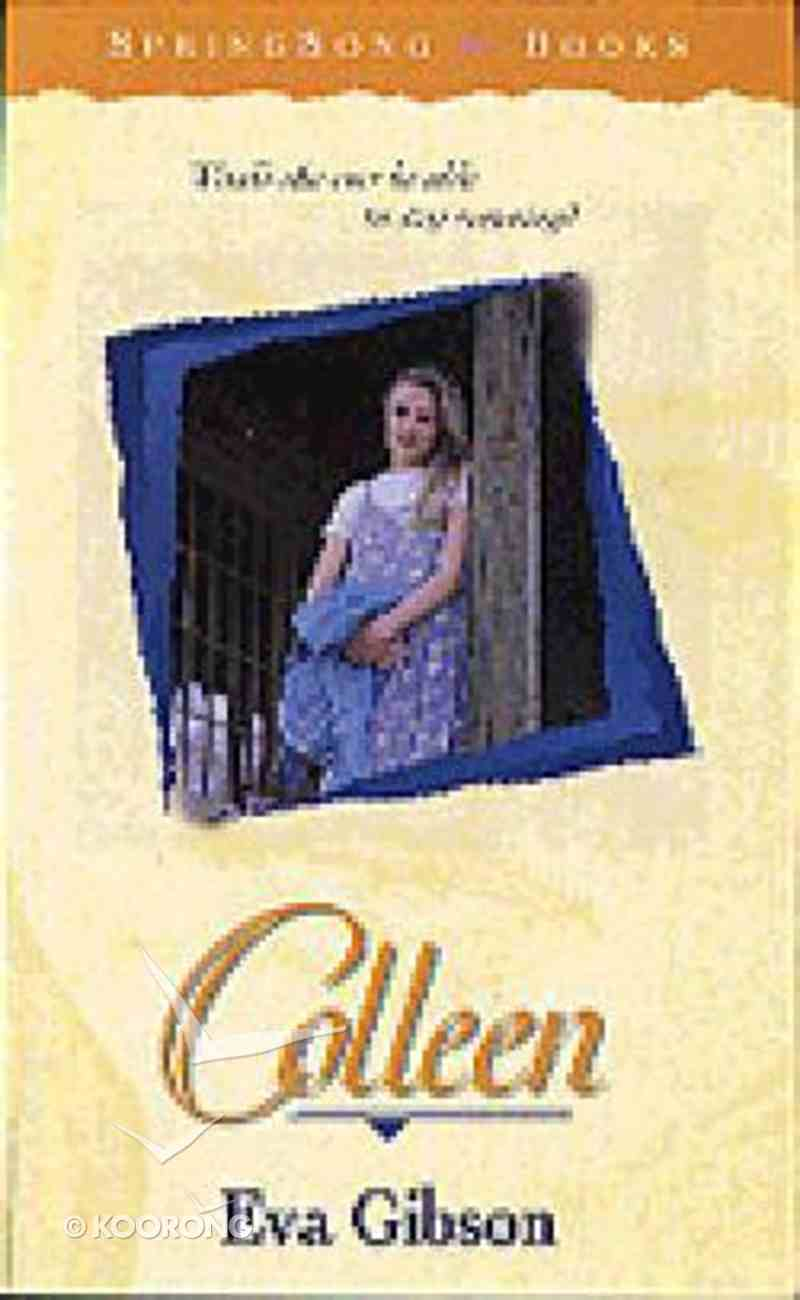 Springsong: Colleen (Springsong Books Series) Paperback