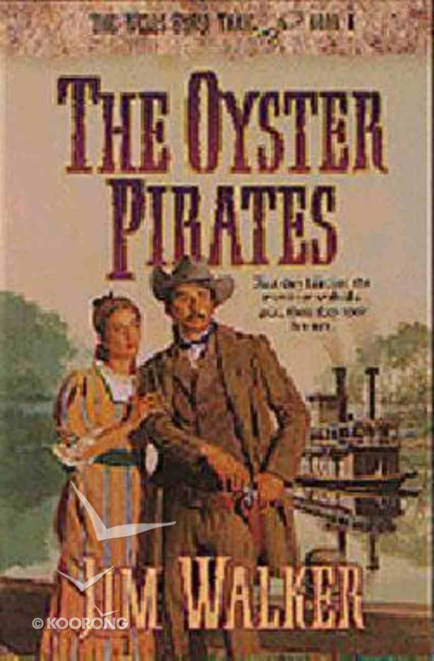 The Oyster Pirates (#06 in Wells Fargo Trail Series) Paperback