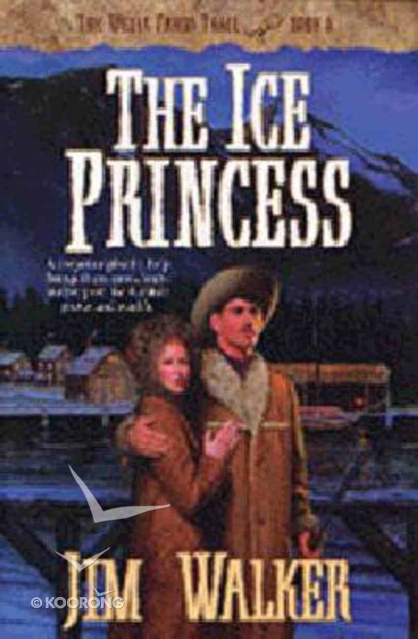 The Ice Princess (#08 in Wells Fargo Trail Series) Paperback
