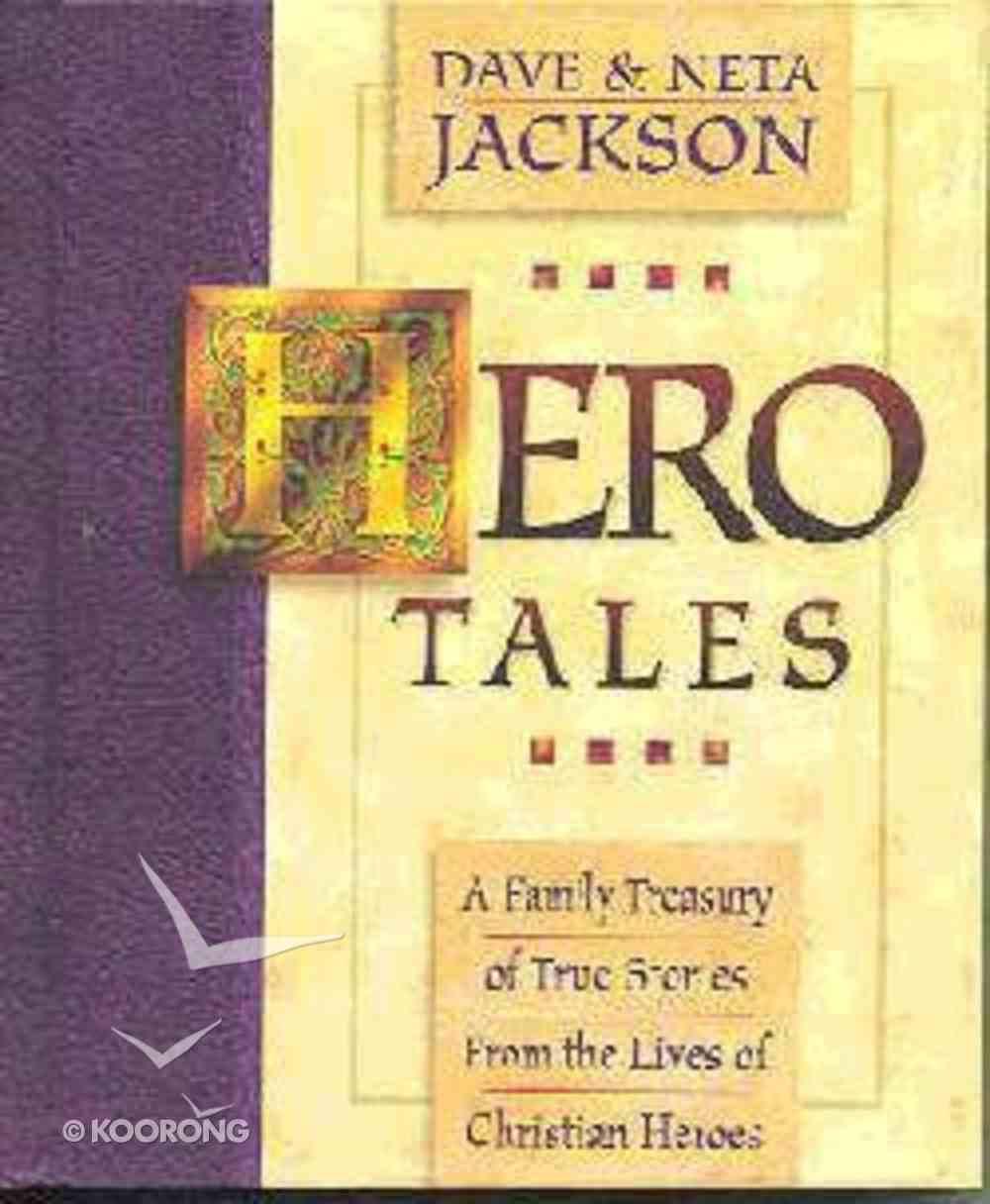 Hero Tales Volume 1 Hardback