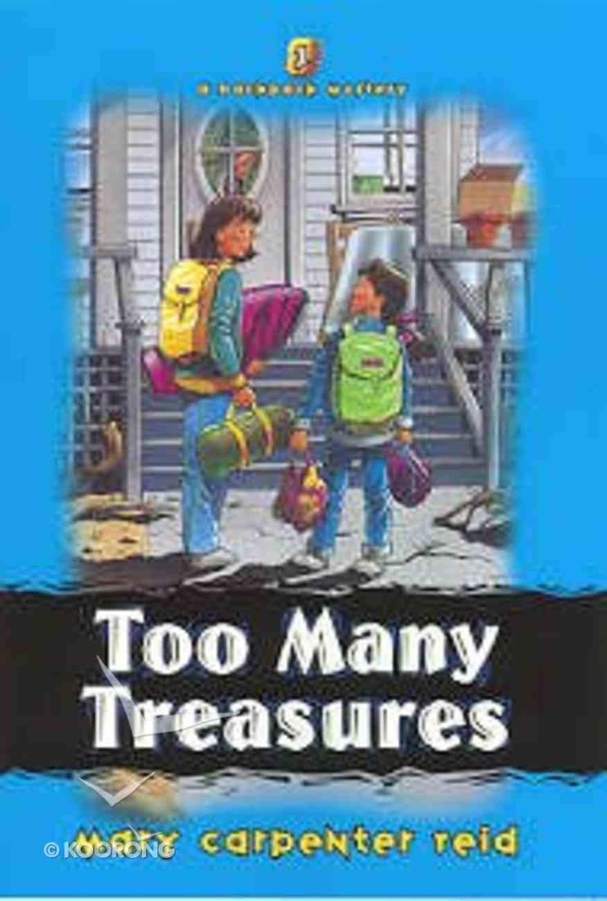 Too Many Treasures (#01 in Backpack Mystery Series) Paperback