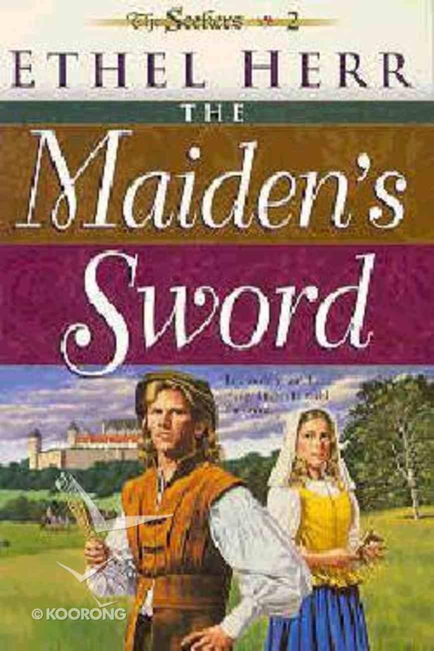 Maiden's Sword (#02 in Seekers Series) Paperback