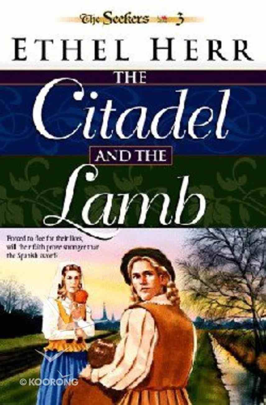 Citadel and the Lamb (#03 in Seekers Series) Paperback