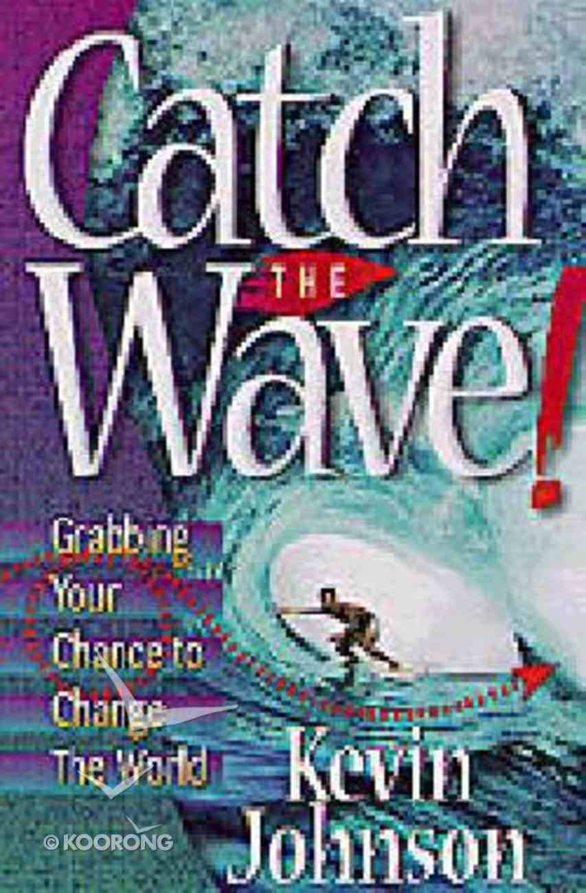 Catch the Wave Paperback