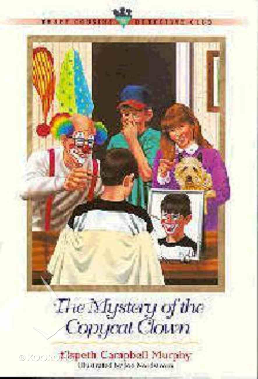 Mystery of the Copycat Clown (#11 in Three Cousins Dc Series) Paperback
