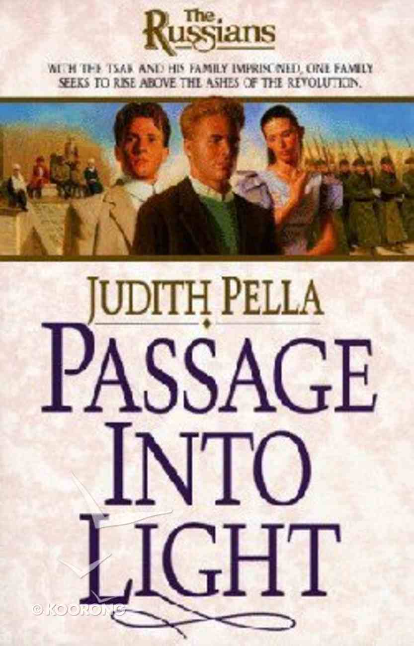 Passage Into Light (#07 in Russians Series) Paperback