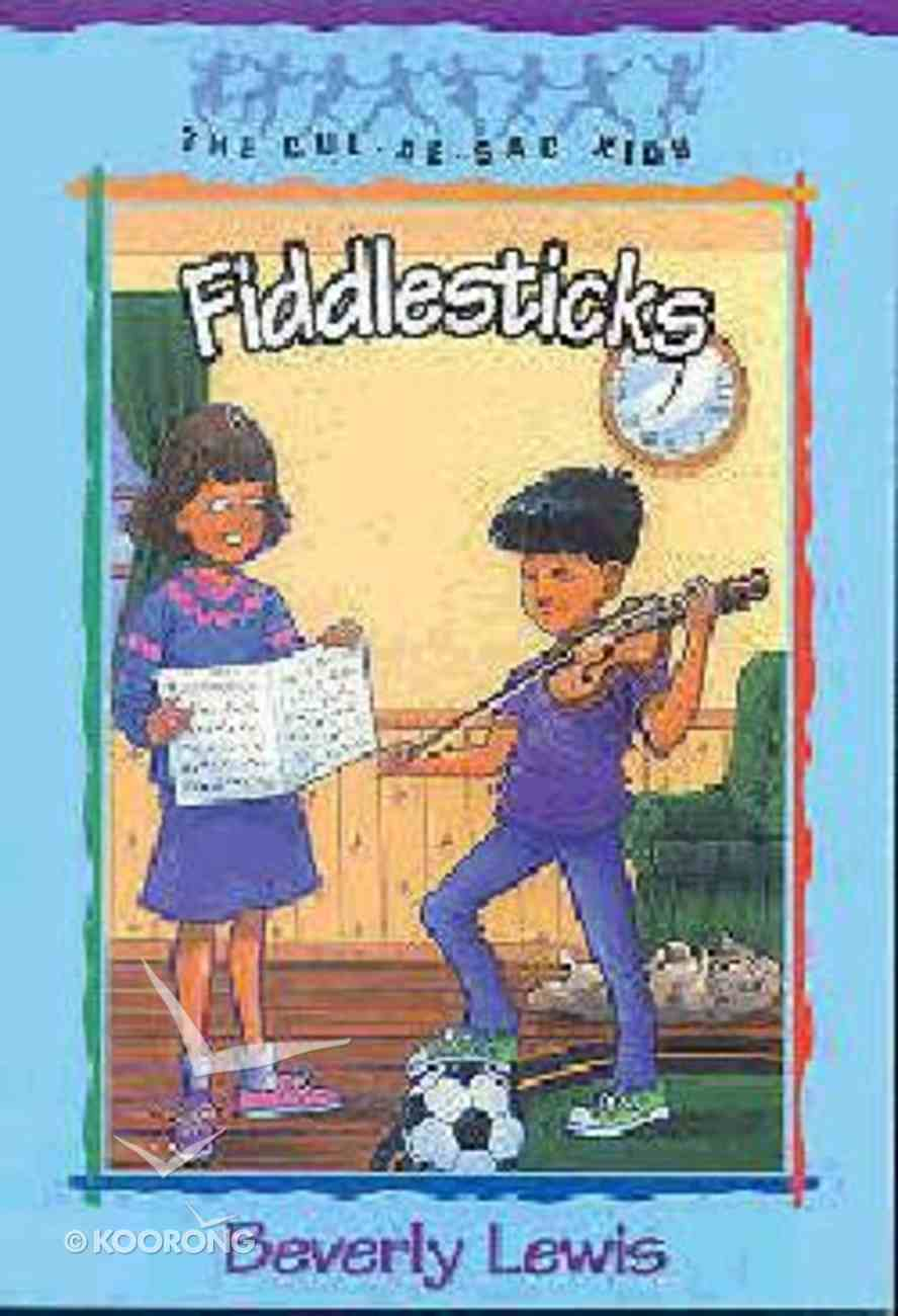 Fiddlesticks (#11 in Cul-de-sac Kids Series) Paperback